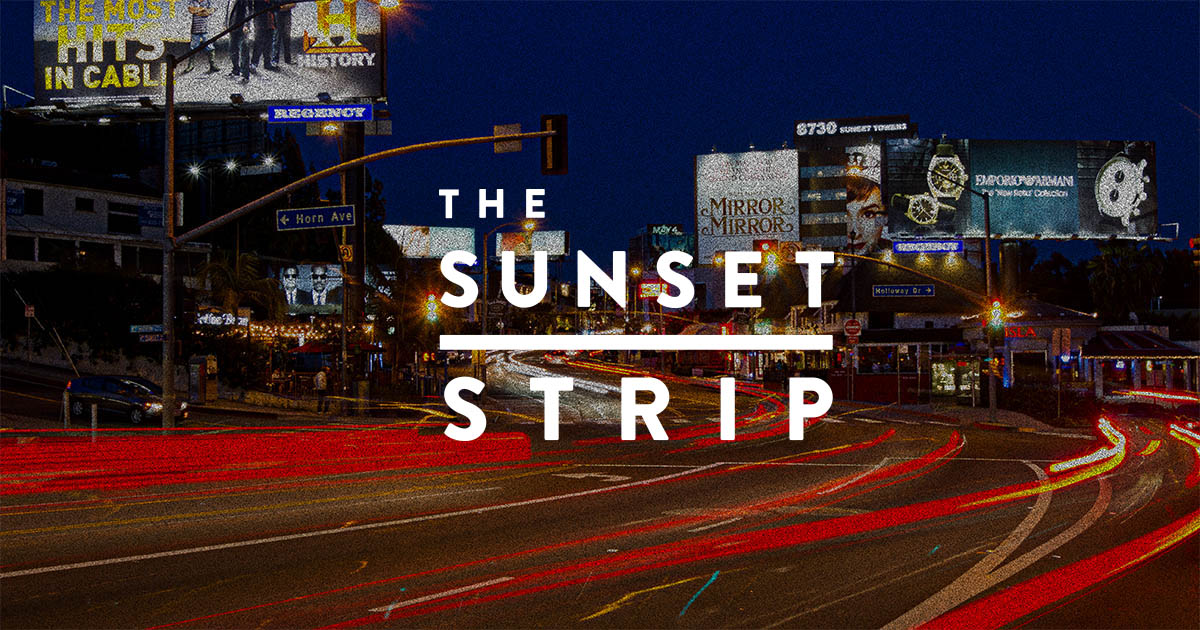 World-Famous Sunset Strip in West Hollywood, California - Official Site -  The Sunset Strip